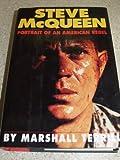 Steve McQueen: Portrait of an American Rebel