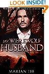 My Werewolf Husband (Domenico and Mis...