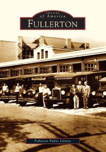 Fullerton   (CA)  (Images of America)