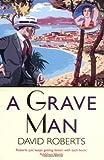 A Grave Man (Lord Edward Corinth & Verity Browne)