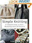 Simple Knitting: A Complete How-to-Kn...