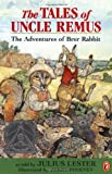 Tales of Uncle Remus: The Adventures of Brer Rabbit (0141303476) by Lester, Julius