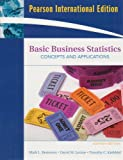 Basic Business Statistics: International Version: Concepts and Applications