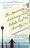 The Guernsey Literary and Potato Peel Pie Society (Random House Reader's Circle) Mary Ann Shaffer