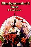 H. Rider Haggard Allan Quatermain # 5: Marie