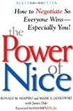 img - for The Power of Nice: How to Negotiate So Everyone Wins - Especially You! book / textbook / text book