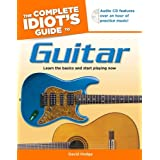 The Complete Idiot's Guide to Guitar ~ David Hodge