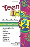 Teen Ink 2: More Voices, More Visions (1558749136) by Meyer, John