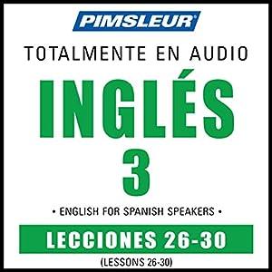 ESL Spanish Phase 3, Unit 26-30 Audiobook