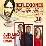 """ALEX """"EL GENIO"""" LUCAS - ALEX """"EL GENIO"""" LUCAS 20 REFLEXIONES DE ORO"""