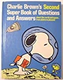 img - for Charlie Brown's Second Super Book of Questions and Answers book / textbook / text book