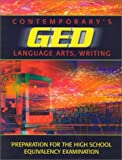 img - for Contemporary's GED: Language Arts, Writing (Contemporary's GED Satellite Series) book / textbook / text book