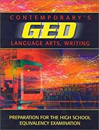 9780809222285: Contemporary's GED: Language Arts, Writing (Contemporary's GED Satellite Series)
