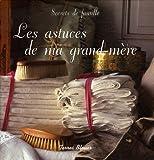 echange, troc Julien Vallé - Les astuces de ma grand-mère
