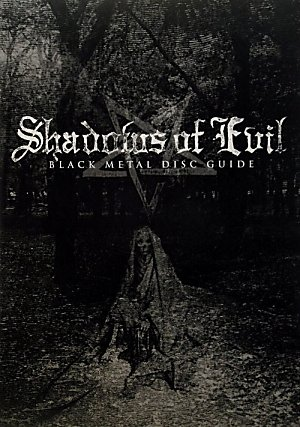 SHADOWS OF EVIL - BLACK METAL DISC GUIDE (UNION DISC GUIDE SERIES)