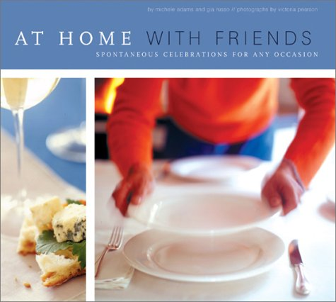 At Home With Friends, MICHELE ADAMS, GIA RUSSO