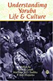 img - for Understanding Yoruba Life and Culture book / textbook / text book