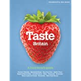 Taste Britain: A Food Lover's Travel Guideby Simon Heptinstall