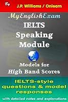 IELTS Speaking Module: Models for High Band Scores