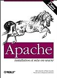 echange, troc Ben Laurie - Apache. Installation et mise en oeuvre