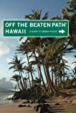 img - for Hawaii Off the Beaten Path : A Guide To Unique Places (Off the Beaten Path Series) book / textbook / text book