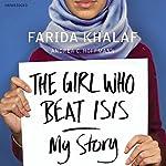 The Girl Who Beat Isis: Farida's Story | Farida Khalaf