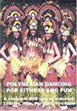 Polynesian Dancing for Fitness and Fun