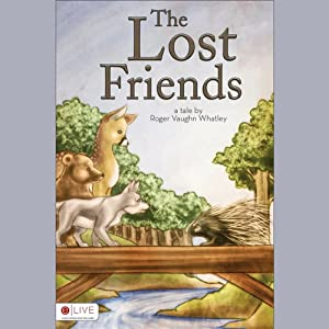 The Lost Friends | [Roger Vaughn Whatley]