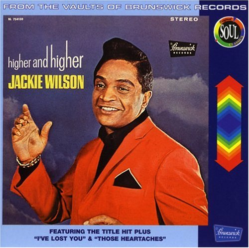 Higher &amp; Higher by Jackie Wilson