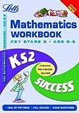 KS2 Maths Year 4 Success Guide Workbook (Letts Key Stage 2 Success) Paul Broadbent