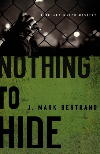 Image of Nothing to Hide (A Roland March Mystery)