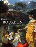 echange, troc Jacques Thuillier - Sébastien Bourdon, 1616-1671