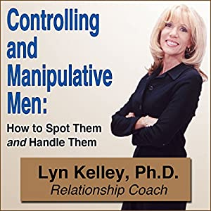Controlling and Manipulative Men Audiobook