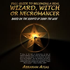 Full Guide to Becoming a Real Wizard, Witch or Necromancer Audiobook