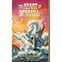Heart Of Sparrill by Steven Frankos