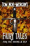 Fairy Tales for the Young and Old