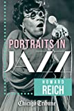 img - for Portraits in Jazz: 80 Profiles of Jazz Legends, Renegades and Revolutionaries book / textbook / text book
