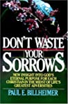 Don't Waste Your Sorrows: New Insight...