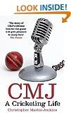 CMJ: A Cricketing Life