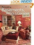 Remodeling Basements, Attics & Garage...