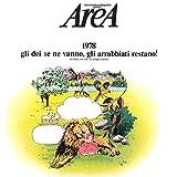 1978 Gli Dei Se Ne Vanno. Gli Arrabb