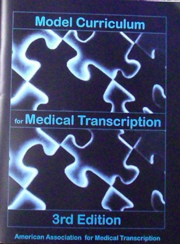 Model Curriculum for Medical Transcription, 3rd Edition