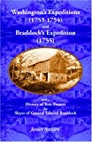 img - for Washington's Expeditions (1753-1754) and Braddock's Expedition (1755), with a history of Tom Fausett, the slayer of General Edward Braddock book / textbook / text book