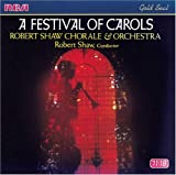 A Festival Of Carols / Robert Shaw Chorale