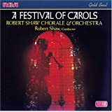 A Festival Of Carols / Robert Shaw Chorale ~ Robert Shaw