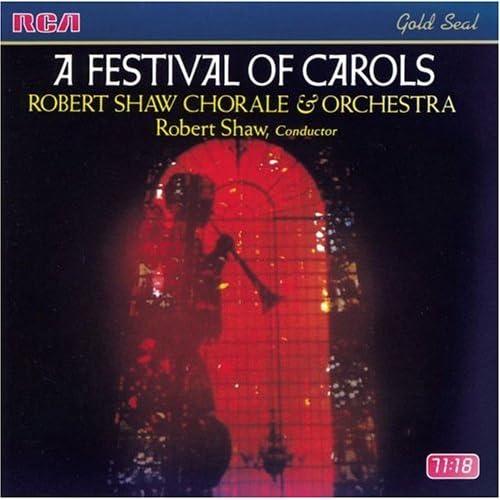 Amazon.com: Robert Shaw: A Festival of Carols / Robert Shaw Chorale