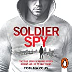 Soldier Spy | Tom Marcus