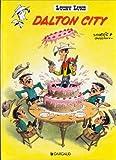 echange, troc Morris, Goscinny - Lucky Luke, tome 3 : Dalton City