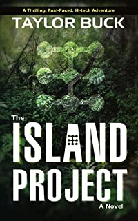 (FREE on 7/4) The Island Project: A Thriller by Taylor Buck - http://eBooksHabit.com