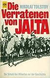Die Verratenen Von Jalta (3548330797) by Nikolai Tolstoy